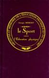 Georges Hébert - Le sport contre l'éducation physique.