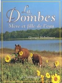 Georges Helmlinger et  Collectif - La Dombes - Mère et fille de l'eau.