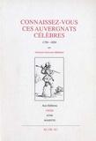 Georges Hémeret - Connaissez-vous ces Auvergnats célèbres ? 1750-1850.