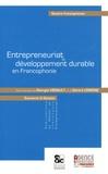 Georges Hénault et Gérard Lemoine - Entrepreneuriat et développement durable en Francophonie.