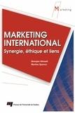 Georges Hénaut et Martine Spence - Marketing international - Synergie, éthique et liens.