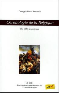 Georges-Henri Dumont - Chronologie de la Belgique - De 1830 à nos jours.