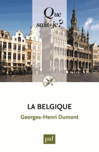 Georges-Henri Dumont - La Belgique hier et aujourd'hui.