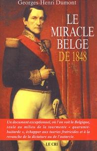 Georges-Henri Dumont - Le miracle belge de 1848.