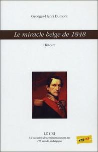 Georges-Henri Dumont - Le miracle belge de 1848 - Histoire.