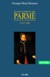 Georges-Henri Dumont - MARGUERITE DE PARME. - Bâtarde de Charles Quint, 1522-1586.