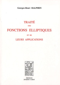 Galabria.be Traité des fonctions elliptiques et de leurs applications - 3 volumes Image