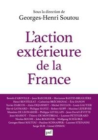 Georges-Henri Soutou - L'action extérieure de la France - Entre ambition et réalisme.