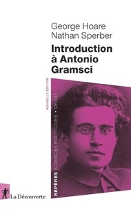 Georges Hoare et Nathan Sperber - Introduction à Antonio Gramsci.