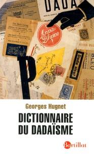Georges Hugnet - Dictionnaire du dadaïsme (1916-1922).
