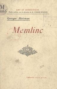 Georges Huisman et Pierre Marcel - Memlinc.