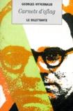 Georges Hyvernaud - Carnets d'Oflag. suivi de Lettre à une petite fille.