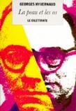 Georges Hyvernaud - La peau et les os.