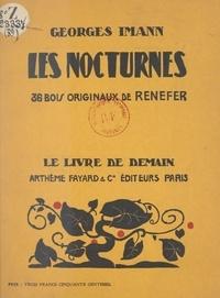 Georges Imann et  Renefer - Les nocturnes - 36 bois originaux de Renefer.