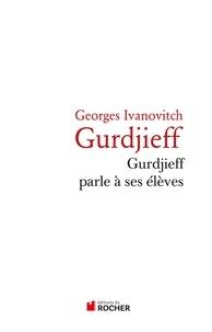 Histoiresdenlire.be Gurdjeff parle à ses élèves Image