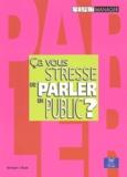 Georges-J Kops - Ca vous stresse de parler en public ?.