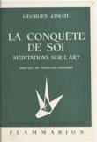 Georges Jamati et Fernand Dauphin - La conquête de soi - Méditations sur l'art.