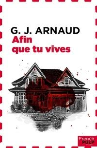Georges-Jean Arnaud - Afin que tu vives.