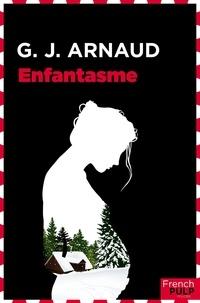 Georges-Jean Arnaud - Enfantasme.