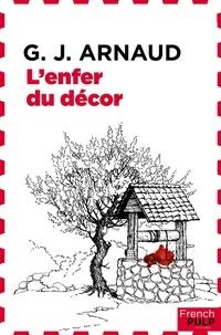 Georges-Jean Arnaud - L'enfer du décor.