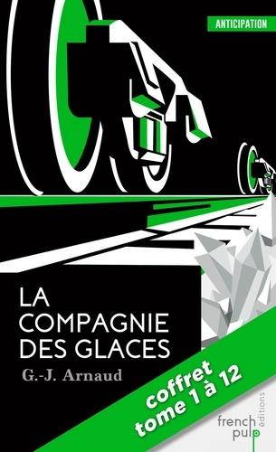ANTICIPATION  La Compagnie des Glaces - La saga - tomes 1 à 12