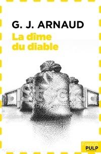 Georges-Jean Arnaud - La dîme du diable.