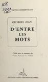 Georges Jean - D'entre les mots.