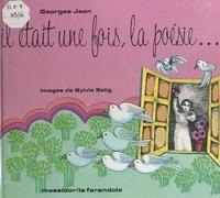 Georges Jean - Il était une fois, la poésie..
