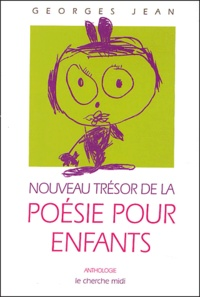 Georges Jean - Nouveau trésor de la poésie pour enfants.