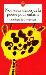 Georges Jean - Nouveaux trésors de la poésie pour enfants - Anthologie.