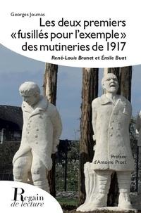 """Georges Joumas - Les deux premiers """"fusillés pour l'exemple"""" des mutineries de 1917."""
