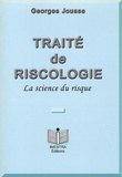 Georges Jousse - Traite de riscologie - La science du risque.
