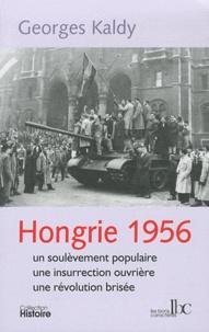 Hongrie 1956 - Un soulèvement populaire, une insurrection ouvrière, une révolution brisée.pdf