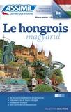 Georges Kassai et Thomas Szende - Le hongrois magyarul - Niveau B2, Débutants & faux-débutants.