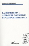 Georges Kleftaras - La dépression : approche cognitive et comportementale.