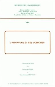 Georges Kleiber - L'anaphore et ses domaines.