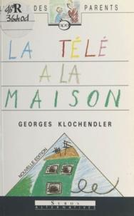 Georges Klochendler et Ariane Morris - La télé à la maison.