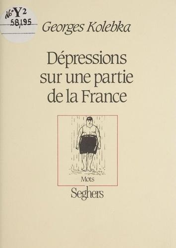 Dépressions sur une partie de la France