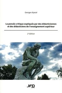 Georges Kpazaï - La pensée critique expliquée par des dicdacticiennes et des didacticiens de l'enseignement supérieur.