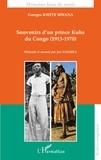 Georges Kwete Mwana - Souvenirs d'un prince Kuba du Congo (1913-1970).