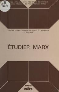 Georges Labica - Étudier Marx.
