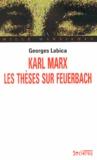 Georges Labica - Karl Marx, les thèses sur Feuerbach.