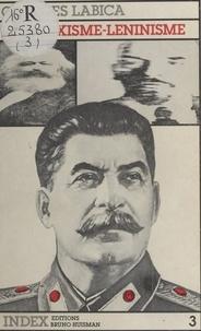 Georges Labica - Le Marxisme-léninisme : Éléments pour une critique.
