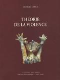 Georges Labica - Théorie de la violence.
