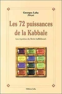 Galabria.be LES 72 PUISSANCES DE LA KABBALE. Les mystères du Shem haMeforash Image