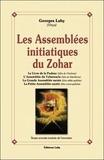 Georges Lahy - Les assemblées initiatiques du Zohar.