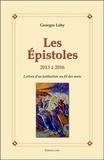 Georges Lahy - Les Epistoles, 2013 à 2016 - Lettres d'un kabbaliste au fil des mois.