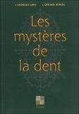 Georges Lahy et Gérard Athias - Les mystères de la dent.