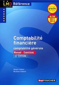 Georges Langlois et Micheline Friédérich - Comptabilité financière - Comptabilité générale.