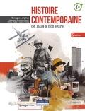 Georges Langlois - Histoire contemporaine de 1914 à nos jours.
